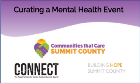 Curating a Mental Health Event with Nicole Maynard from Building Hope Summit County, Co.